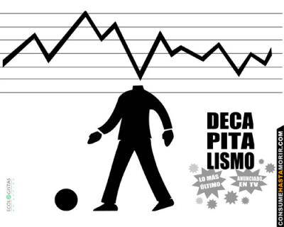 20081022021006-decapitalismo.jpg